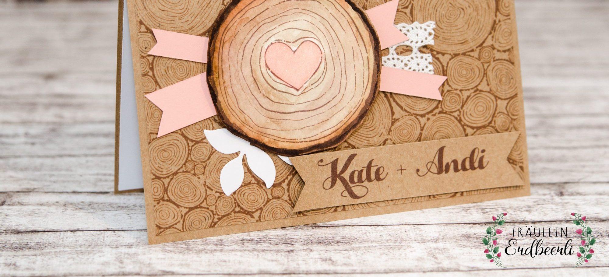 Glueckwunschkarte_Hochzeit_Holz_Baeume_Stampin'_Up!_Klagenfurt_Kaernten_Fraeulein_Erdbeerli